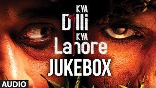 Nonton Kya Dilli Kya Lahore Full Songs  Jukebox    Gulzar   Sukhwinder Singh   Sandesh Shandilya Film Subtitle Indonesia Streaming Movie Download