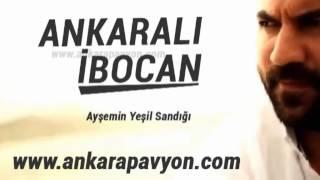 Ankaralı İbocan   Ayşenin Yeşil Sandığı