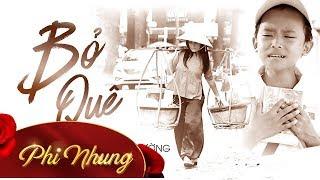 Video MV Bỏ Quê - Phi Nhung ft Hồ Văn Cường [Official] MP3, 3GP, MP4, WEBM, AVI, FLV Agustus 2019