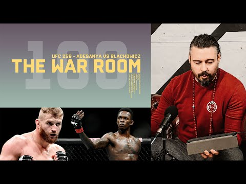 ISRAEL ADESANYA VS JAN BLACHOWICZ UFC 259 - THE WAR ROOM, DAN HARDY BREAKDOWN EP. 100