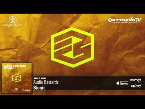 Audio Bastardz - Bionic