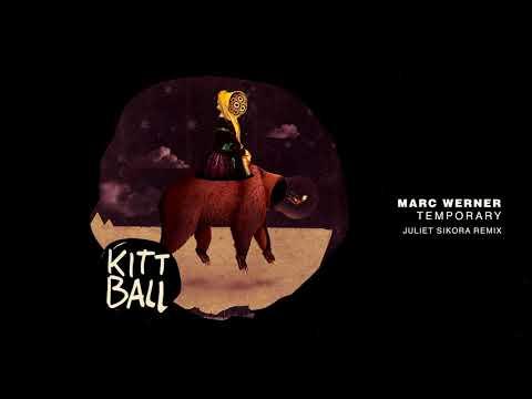Marc Werner - Temporary (Juliet Sikora Remix)