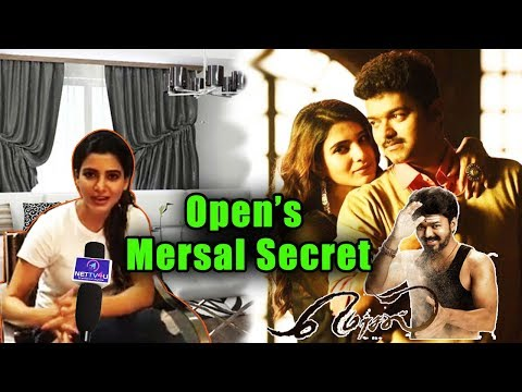 Mersal Actress Samantha Ruth Prabhu Exclusive interview | In Mersal பல்லாவரம் பொண்ணு வெளி�