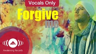 Maher Zain - Forgive Me | Vocals Only Version (No Music)