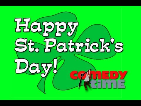 St. Patrick\'s Day Funny - ComedyTime