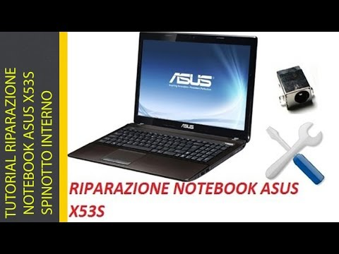 , title : 'TUTORIAL RIPARAZIONE NOTEBOOK ASUS X53S SPINOTTO INTERNO'