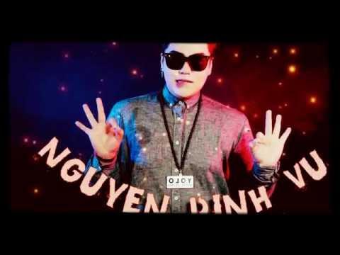 Những bài Hit của Nguyễn Đình Vũ Remix 2016