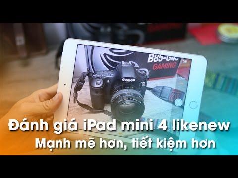 Đánh giá iPad mini 4 giá chỉ 9tr5 - Mạnh mẽ hơn, tiết kiệm hơn