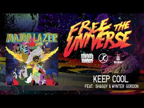 Major Lazer - Keep Cool (feat. Shaggy & Wynter Gordon) (Official Audio)