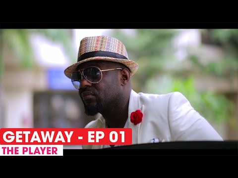 THE GETAWAY EP1 - THE PLAYER - FULL EPISODE #THEGETAWAY