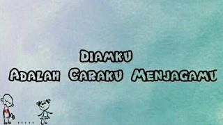 Melody Dalam Puisi - Diamku Adalah Caraku Menjagamu (Cover by Indra Dado)