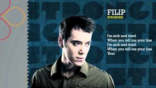 Filip - Stronger (with lyrics)