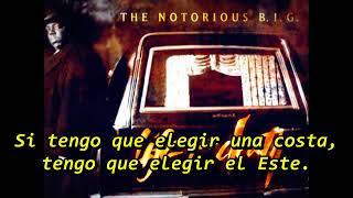 The Notorious B.I.G - Going Back To Cali (Subtitulado en español)