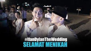 Video SELAMAT MENIKAH IFAN SEVENTEEN! | #IfanDylanTheWedding MP3, 3GP, MP4, WEBM, AVI, FLV Juni 2019