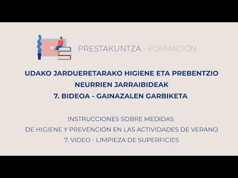 UDAKO JARDUERETARAKO HIGIENE ETA PREBENTZIO JARRAIBIDEAK - 7. Gainazalen garbiketa