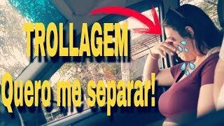 Download Lagu TROLLEI MINHA NAMORADA - QUERO ME SEPARAR - ELA CHOROU Mp3