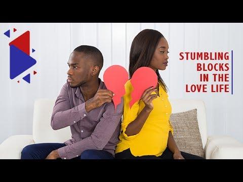 Stumbling Blocks in the Love Life