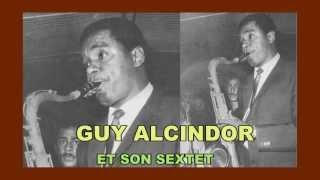 Nou Ka Sonjé YO- ECOUTEZ:BONJOUR GUADELOUPE(J.JABOT )-Tango-Chant H.DEBS-GUY ALCINDOR ET SON...