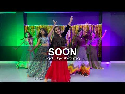 Soon - Dance Cover | Deepak Tulsyan Choreography | Shashi Khushi | G M Dance