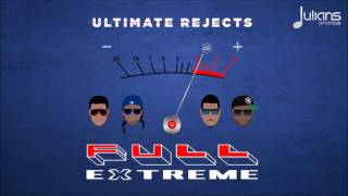 """Video Ultimate Rejects - Full Extreme """"2017 Soca"""" (Official Audio) MP3, 3GP, MP4, WEBM, AVI, FLV Oktober 2018"""