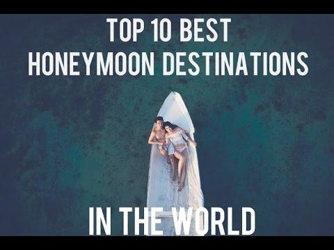 TRAVEL DEJAVU - TOP 10 BEST HONEYMOON DESTINATIONS IN THE WORLD