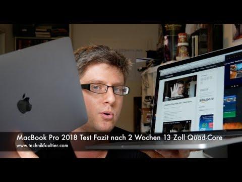 MacBook Pro 2018 Test Fazit nach 2 Wochen 13 Zoll Quad-Core