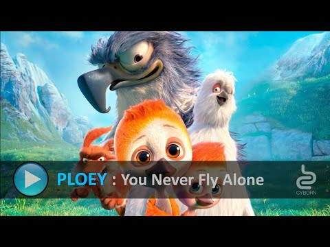 PLOEY - You Never Fly Alone  ( Full HD )