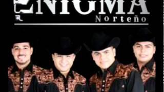 Moriria de amor (audio) Enigma Norteño