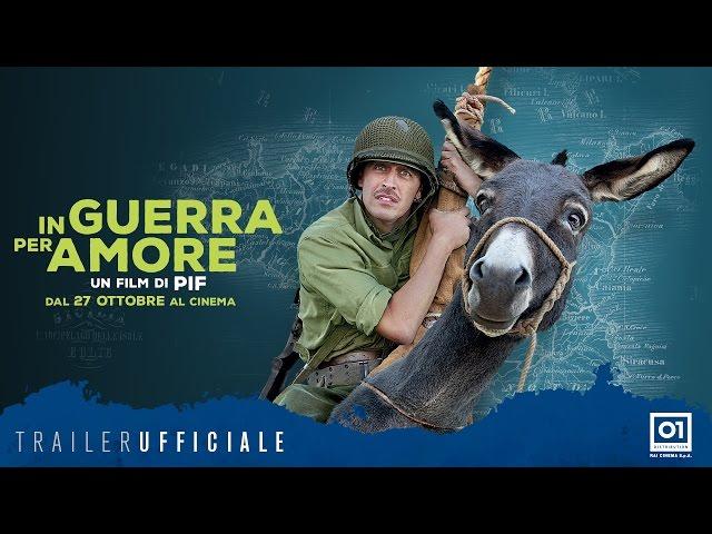 Anteprima Immagine Trailer In Guerra Per Amore,  trailer ufficiale