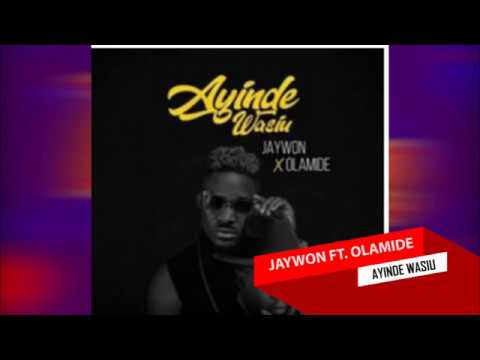Olamide   Ayinde Wasiu By Jaywon Official Lyrics 2 Go