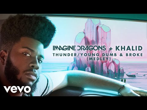 Video Imagine Dragons, Khalid - Thunder / Young Dumb & Broke (Medley/Audio) download in MP3, 3GP, MP4, WEBM, AVI, FLV January 2017