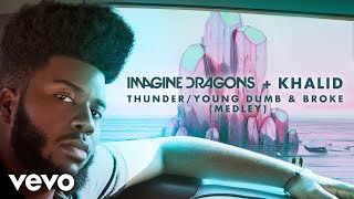 Video Imagine Dragons, Khalid - Thunder / Young Dumb & Broke (Medley/Audio) MP3, 3GP, MP4, WEBM, AVI, FLV April 2018