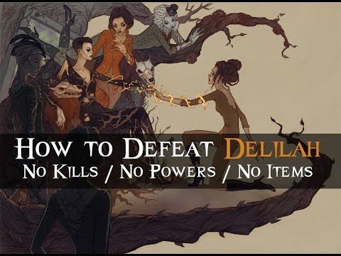 Dishonored 2 - Final Battle With Delilah Copperspoon [ No Kills / No Powers / No Items Used ]