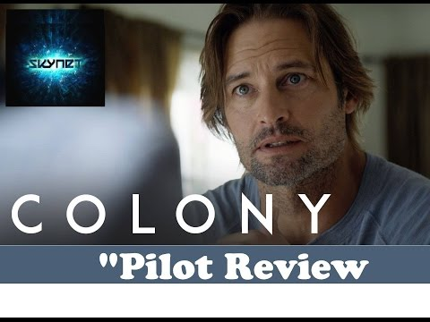 "Colony Season 1 Episode 1""Pilot"" Review"
