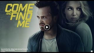 Two-time Emmy Award Winner Aaron Paul (Breaking Bad, The Path) and Annabel Wallis (The Mummy, Peaky Blinders) star in Zach Whedon's debut action-thriller COME AND FIND ME about a man desperately trying to find his missing girlfriend.COME AND FIND ME follows the twisting lives of David (Aaron Paul) and Claire (Annabel Wallis) whose idyllic relationship comes to an abrupt and mysterious end after Claire disappears without a trace. Devastated but incapable of letting go, David follows her down a frantic and increasingly dangerous path. Shocked at discovering Claire is living a double life and wasn't who she said she was, he's forced to risk everything if he ever wants to see her again.Featuring a strong supporting cast of Garret Dillahunt (12 Years a Slave, No Country For Old Men) and Terry Chen (House of Cards, Bates Motel), COME AND FIND ME shows just how far you will go when it comes to saving a loved one.This heart-racing thriller is packed with twists and turns, ensuring edge of your seat viewing throughout.COME AND FIND ME is yours to own digitally on August 7th and on Blu-ray and DVD from August 21st