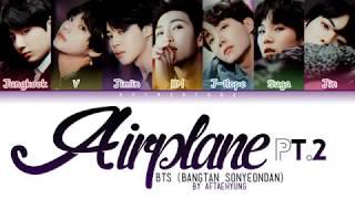 Video BTS (방탄소년단) - Airplane pt.2 (Color Coded Lyrics/Han/Rom/Eng) MP3, 3GP, MP4, WEBM, AVI, FLV Agustus 2018