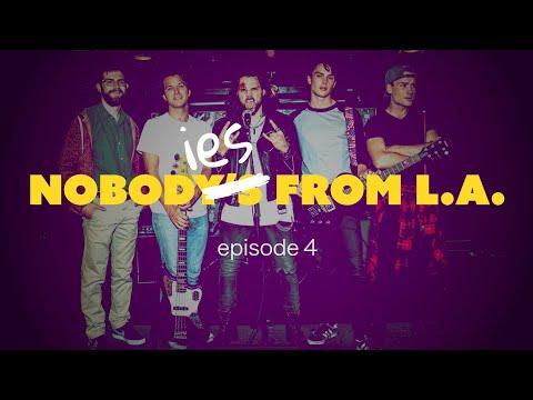 Nobodies From LA - episode 4