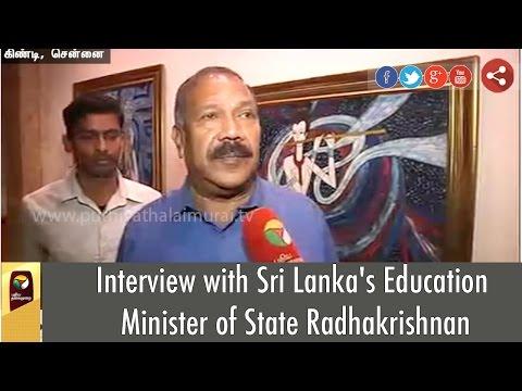 Interview-with-Sri-Lankas-Education-Minister-of-State-Radhakrishnan