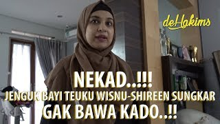 Download Video NEKAD  ! Jenguk Bayi Teuku Wisnu Shireen Sungkar gak bawa kado  ! MP3 3GP MP4