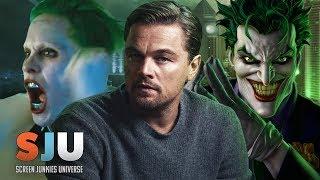 Video Jokes on Leto! WB Wants Leonardo DiCaprio as The Joker! - SJU MP3, 3GP, MP4, WEBM, AVI, FLV Juni 2018