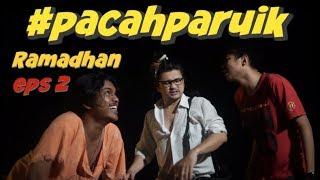 Download Video #PACAHPARUIK eps2 RAMADHAN - PUASOLAH! MP3 3GP MP4