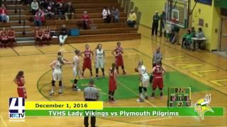 TVHS Girls Basketball vs. Plymouth Pilgrims