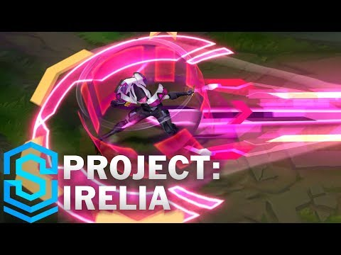 Irelia Siêu Phẩm - PROJECT: Irelia