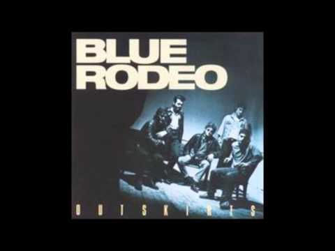 Blue Rodeo Rose Coloured Glasses Cover Version