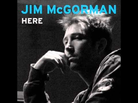Jim McGorman - Here
