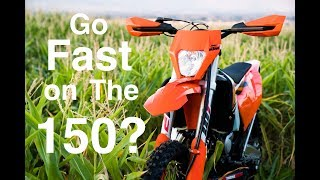 9. Can The KTM 150 XC W Go Fast?  Yes, but you have to earn it