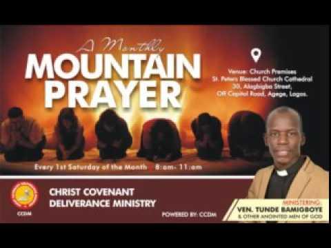 MOUNTAIN PRAYER JULY 2017 (ADURA IDAJO Part 2 )