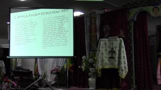 Kessis Dr. Mebratu Kiros @ Toronto St. Mary Ethiopian Orthodox Tewahedo Church (June 30, 2012)