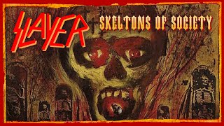 Video slayer-skeletons of society MP3, 3GP, MP4, WEBM, AVI, FLV Januari 2019