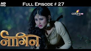 Naagin   Full Episode 27   With English Subtitles